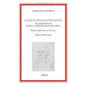 jacques-françois-blondel-un-architecte-dans-la-république-des-arts-
